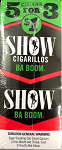 Show Cigarillos Ba Boom 5 for 3