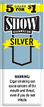 Show Cigarillos Silver 5 for 1